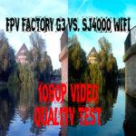 FPV FACTORY vs. SJ4000 WIFI – Videoqualität im Vergleich