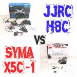 JJRC H8C vs. SYMA X5C-1 – Welcher Quadcopter ist besser?
