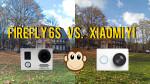 FIREFLY 6S vs. Xiaomi Yi